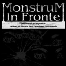 Exposition «Monstrum in Fronte»