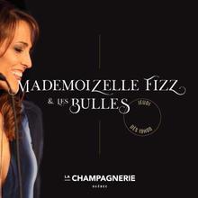 Mademoizelle Fizz et les bulles!