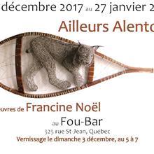 Francine Noel ~ Ailleurs alentour