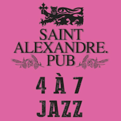 4 à 7 jazz du Pub St-Alexandre