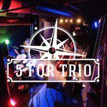 5 For Trio