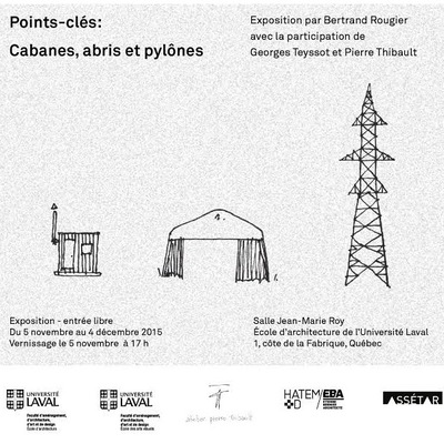 Points-clés: Cabanes, abris pylônes